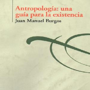 Antropología : una guía para la existencia