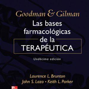 Goodman & Gilman : las bases farmacológicas de la terapeútica